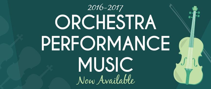 2016-2017 String and Full Orchestra Performance Music Now Available