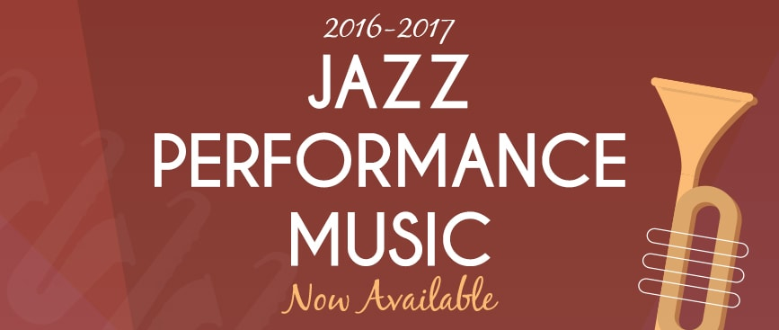 2016-2017 Jazz Ensemble Performance Music Now Available