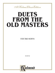 Duets from the Old Masters for Two Horns (from Schubert, Telemann, Turraschmiedt, and others)