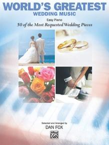 World's Greatest Wedding Music