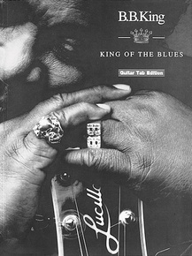 B. B. King: King of the Blues