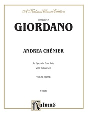 Andrea Chénier - An Opera in Four Acts