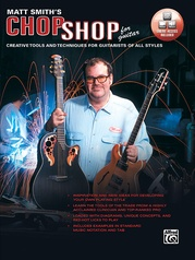 Matt Smith's Chop Shop for Guitar