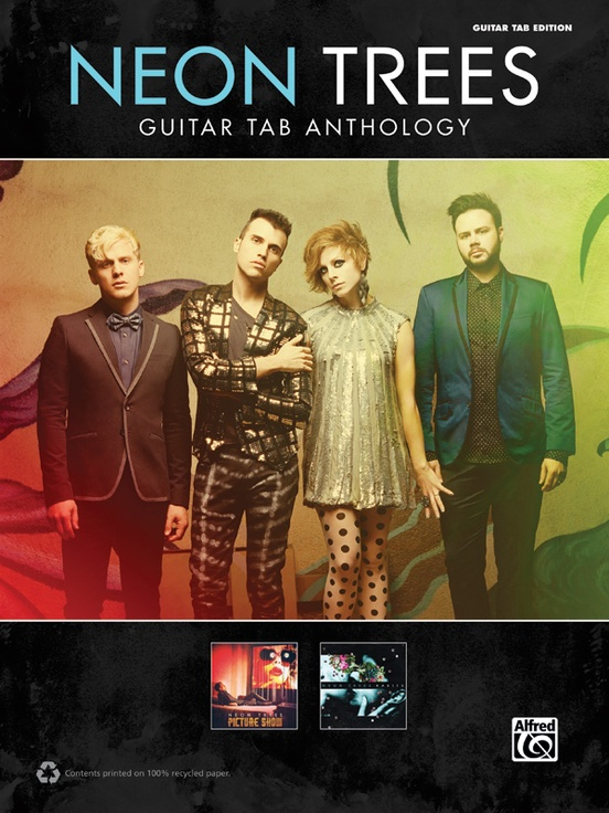 Neon Trees: Guitar TAB Anthology