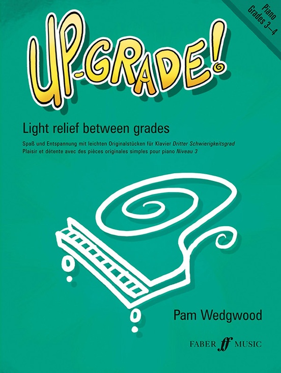 Up-Grade! Piano, Grades 3-4
