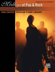 Dan Coates Popular Piano Library: Medleys of Pop & Rock