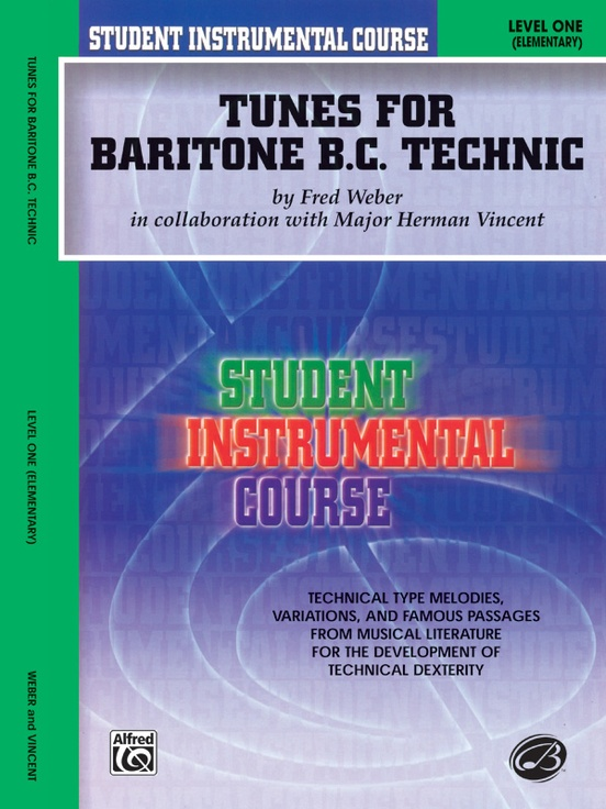Student Instrumental Course: Tunes for Baritone Technic, Level I