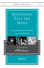 Shepherds, Tell the News