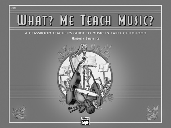What? Me Teach Music?