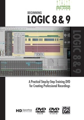 Alfred's Pro Audio Series: Beginning Logic 8 & 9