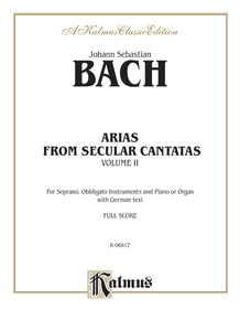 Arias from Church Cantatas, Volume II (12 Secular)