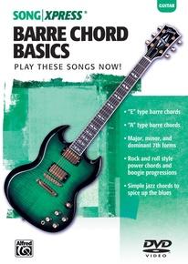 SongXpress®: Barre Chord Basics, Vol. 1