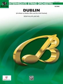 Dublin (A tribute to Dublin, Ohio and the Irish Festival)