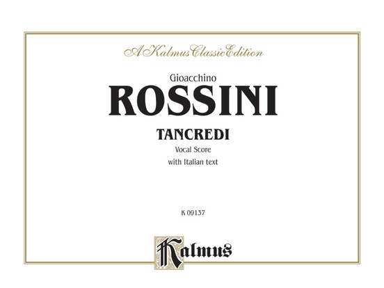 Tancredi, A Heroic Opera in Two Acts