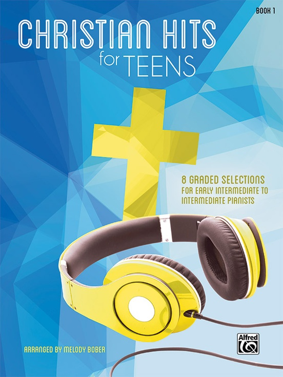 Christian Hits for Teens, Book 1