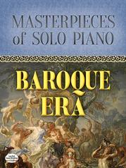 Masterpieces of Solo Piano: Baroque Era