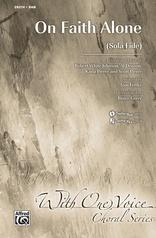 On Faith Alone (Sola Fide)