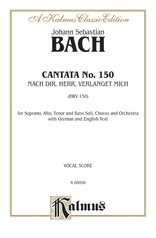 Cantata No. 150 -- Nach dir, Herr, verlanget mich (For Thee, O Lord, I Long)