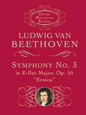"Symphony No. 3 in E-flat Minor, Opus 55 (""Eroica"")"