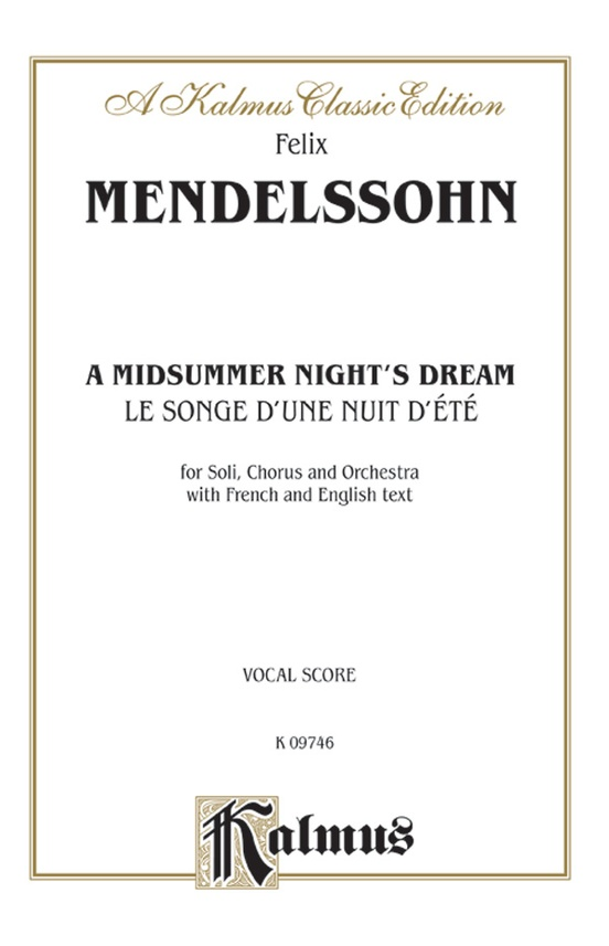 A Midsummer Night's Dream (Le Songe d'une Nuit d'été), Opus 61