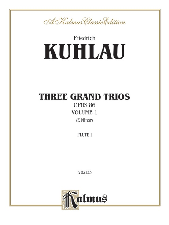 Three Grand Trios, Opus 86: Volume I (E Minor)