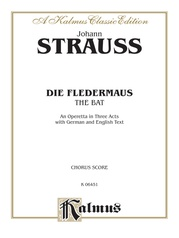 Die Fledermaus (The Bat), An Operetta in Three Acts