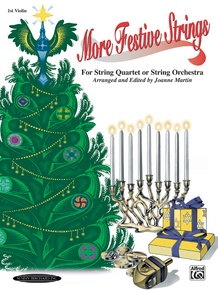 More Festive Strings for String Quartet or String Orchestra