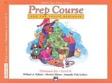 Alfred's Basic Piano Prep Course: Christmas Joy! Book A
