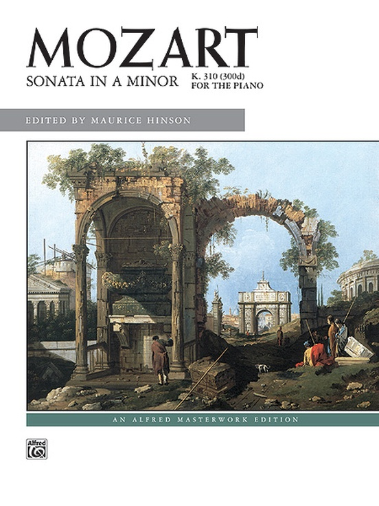 Mozart: Sonata in A Minor, K. 310