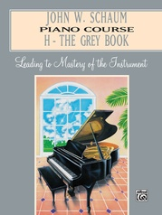 John W. Schaum Piano Course, H: The Grey Book