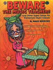 Beware the Music Teacher!