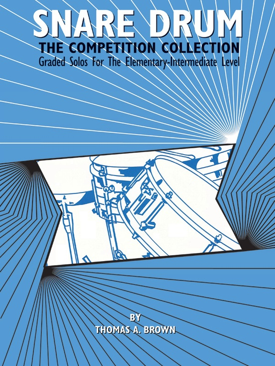 Snare Drum: The Competition Collection