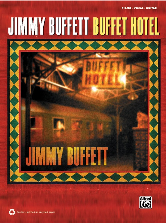 Jimmy Buffett: Buffet Hotel
