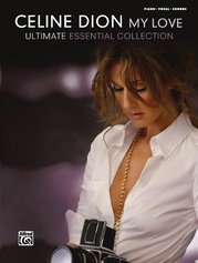 Celine Dion: My Love . . . Ultimate Essential Collection