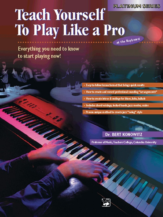 Alfred's Teach Yourself to Play Like a Pro at the Keyboard