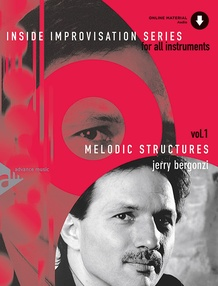 Inside Improvisation Series, Vol. 1: Melodic Structures
