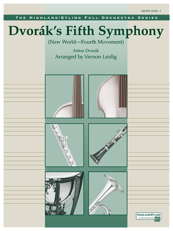 "Dvorák's Fifth Symphony (""New World,"" Fourth Movement)"