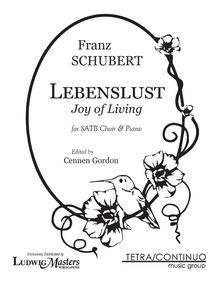 Lebenslust for SATB Chorus and Piano