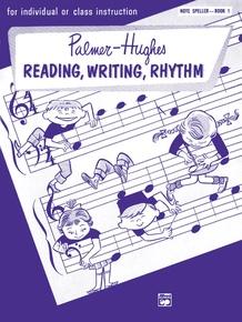 Palmer-Hughes Accordion Course Reading, Writing, Rhythm (Note Speller, Book 1)
