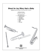 Shout for Joy / Mary Had a Baby