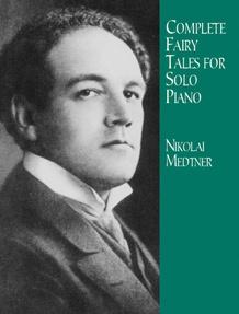 Complete Fairy Tales for Solo Piano