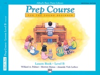 Alfred's Basic Piano Prep Course: Universal Edition Lesson Book B