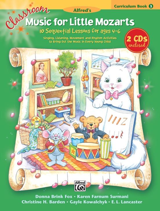 Classroom Music for Little Mozarts: Curriculum Book 3 & CD
