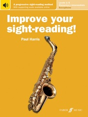 Improve Your Sight-Reading! Saxophone, Levels 1-5 (Elementary-Intermediate)