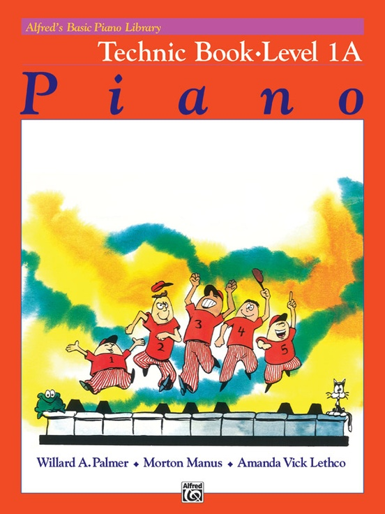 Alfred's Basic Piano Library: Technic Book 1A