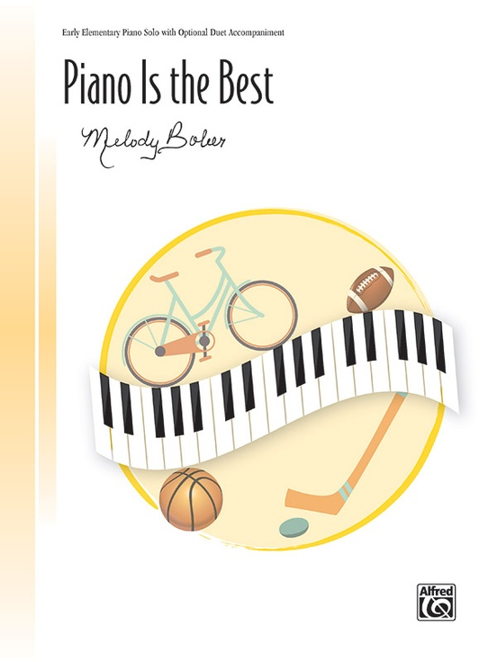 Piano Is the Best