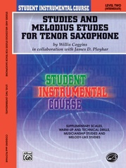 Student Instrumental Course: Studies and Melodious Etudes for Tenor Saxophone, Level II