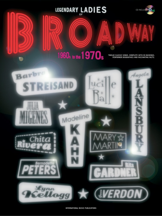 Legendary Ladies of Broadway: 1960s to the 1970s
