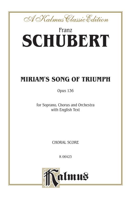 Miriam's Song of Triumph, Opus 136