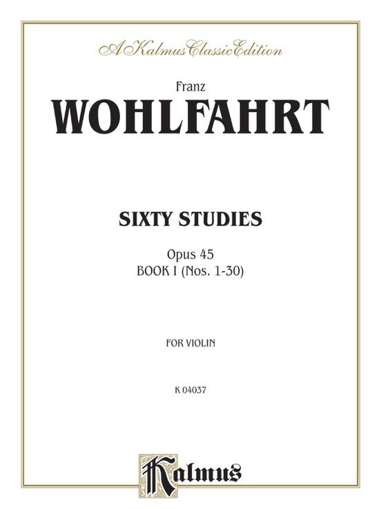 Sixty Studies, Opus 45, Volume I (Nos. 1-30)